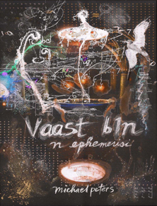 Michael Peters: Vaast Bin