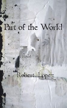 Robert Lopez: Part of the World