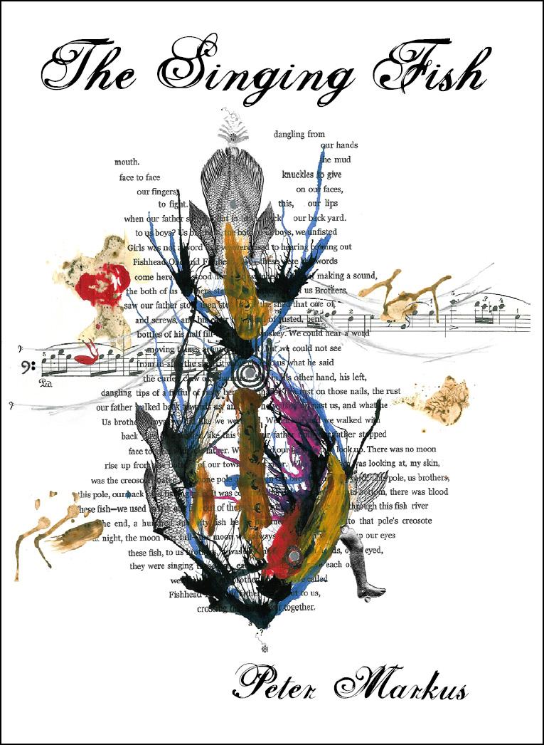 Peter Markus: The Singing Fish